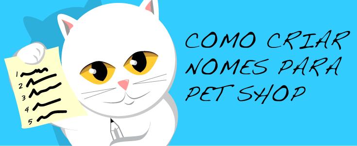Nomes para Pet Shop: como criar nomes originais