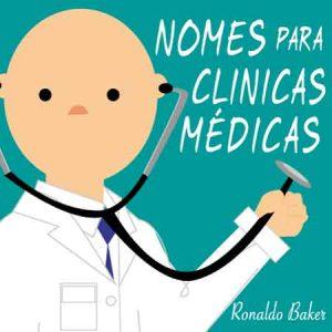 Nomes para clínicas médicas